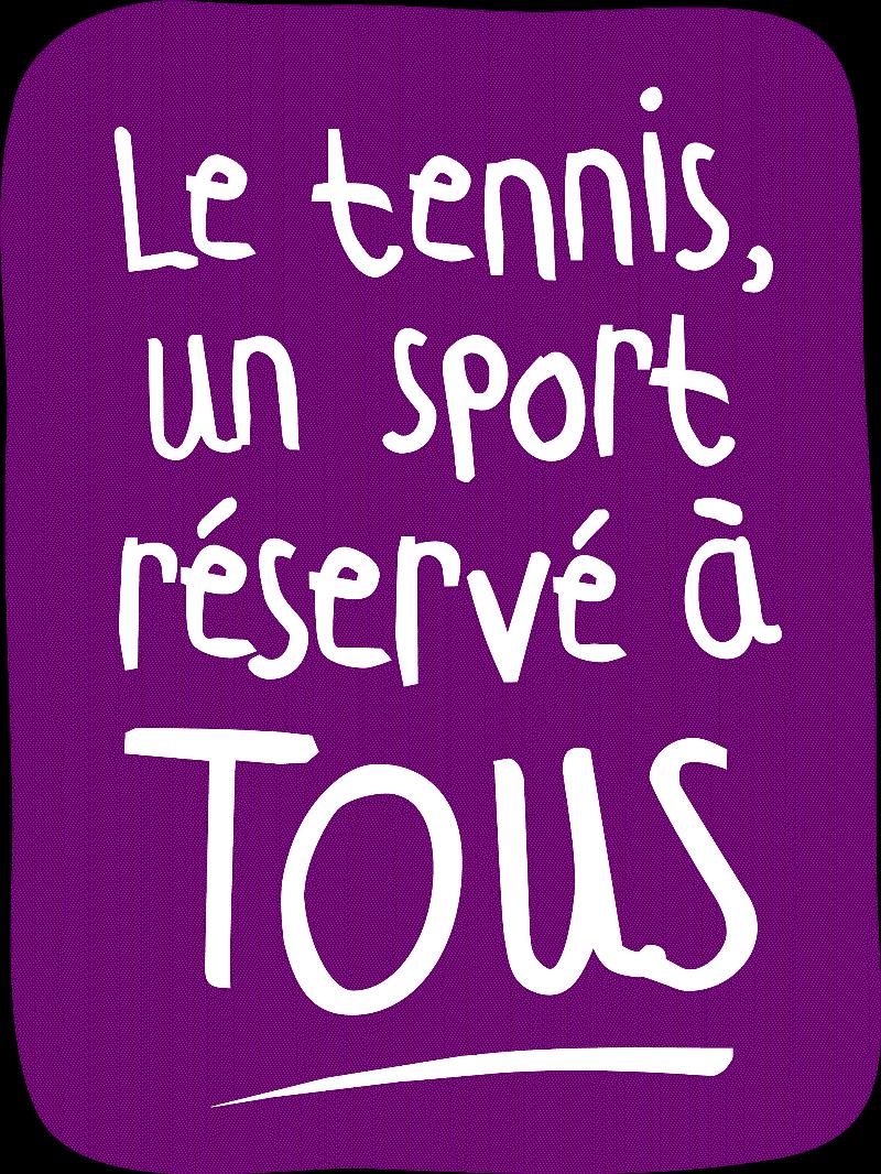 Le tennis pour tous