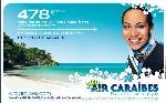 Air Caraïbes soigne son image en métropole
