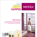 'Let good things happen!' by Mercure