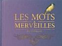 """""""Les Mots & Merveilles"""" de Cyrillus"""