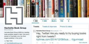 Aux Etats-Unis, Hachette vend des livres sur Twitter