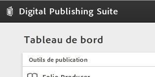 Du neuf sur Adobe Digital Publishing !