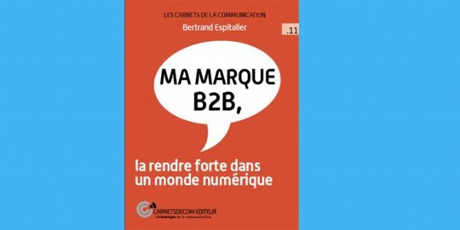 [Livre] Transformer une entreprise B to B en marque B to B