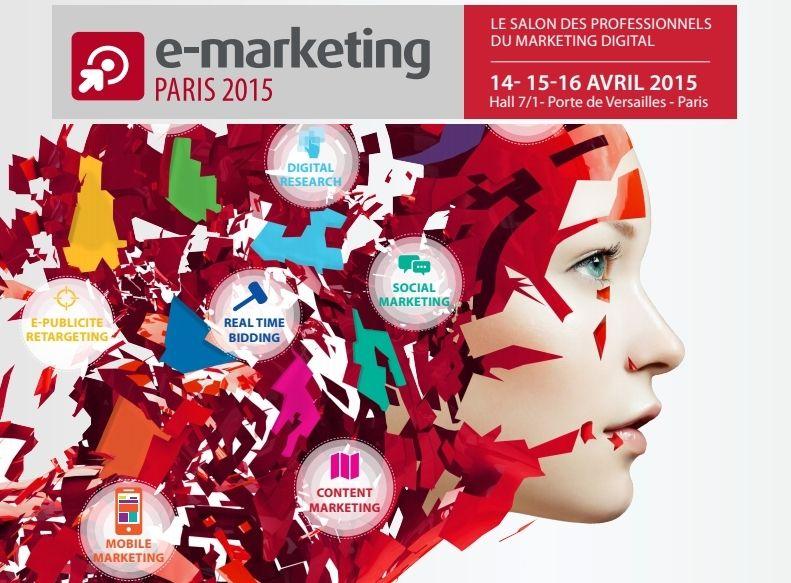 Salon e marketing paris 2015 les temps forts - Salon emploi paris 2015 ...