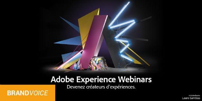 Inscrivez-vous aux Adobe Experience Webinars !