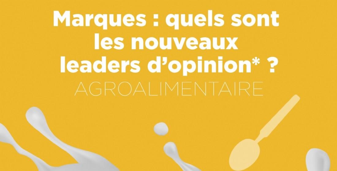Quels sont les nouveaux leaders d'opinion dans l'agroalimentaire ?