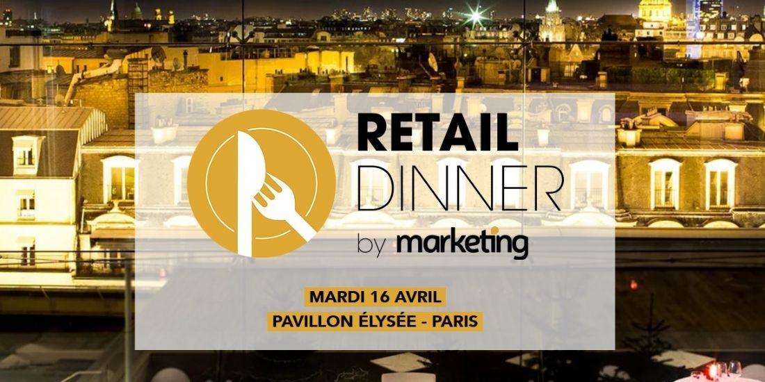 Le Retail Dinner revient le 16 avril