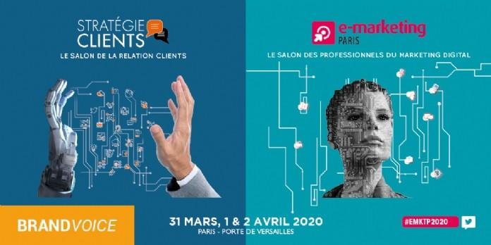 E-Marketing PARIS & Stratégie Clients 2020 : prêts à vivre l'événement ?