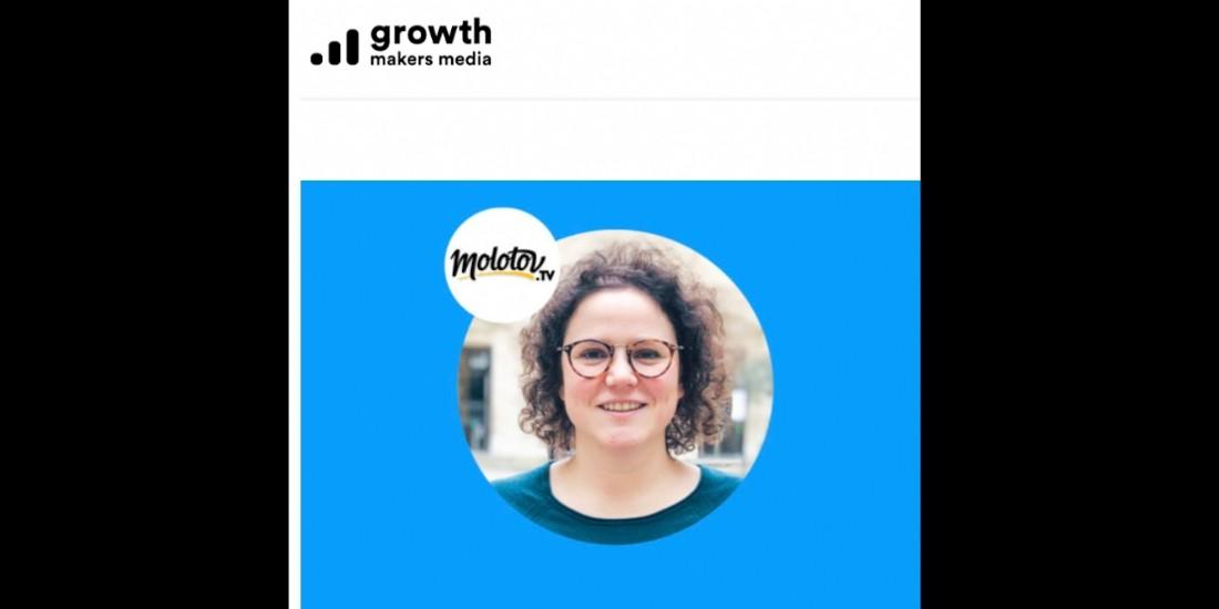 [Podcast] GrowthMakers reçoit Elena Vouge de Molotov TV
