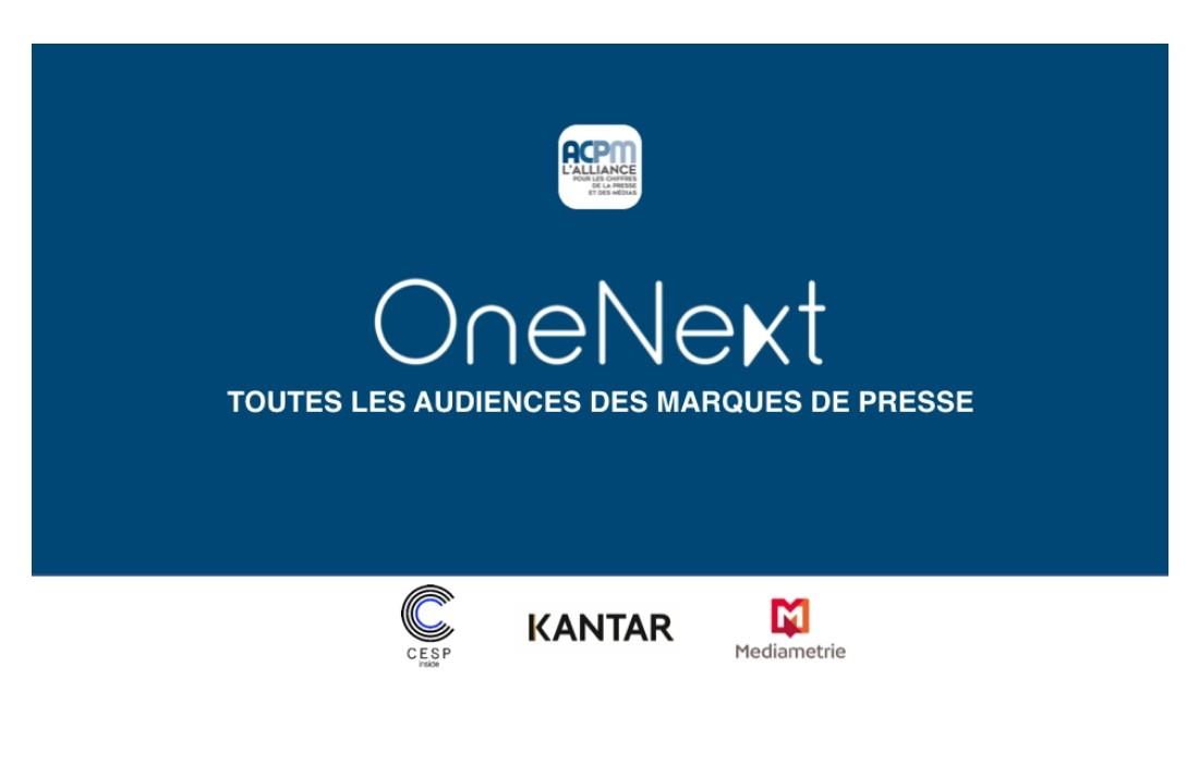 OneNext, la nouvelle mesure de toutes les audiences des marques de Presse