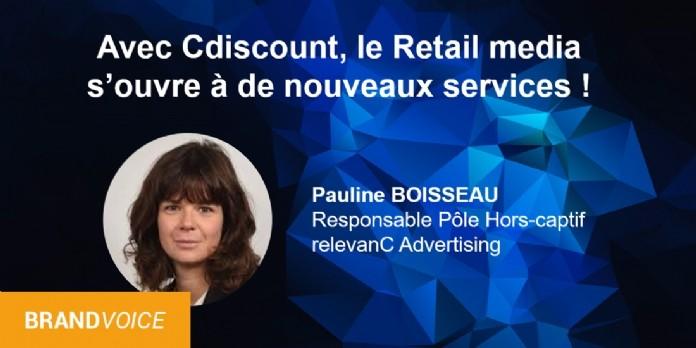Avec Cdiscount, le retail media s'ouvre à de nouveaux services.