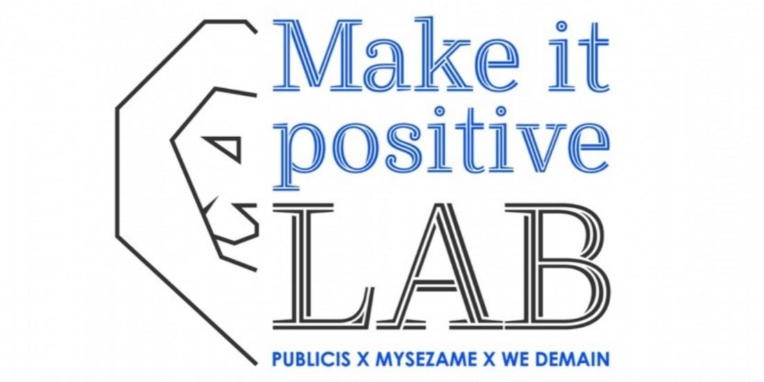 Publicis Groupe lance Make It Positive Lab