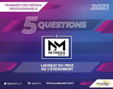 NetMedia Group, Lauréat du Prix de l'Événement du Palmarès MediaPro 2021