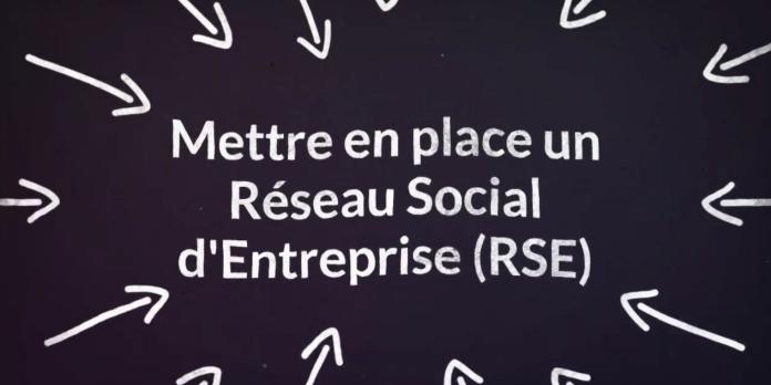 Pourquoi et comment mettre en place son Réseau Social Entreprise ?