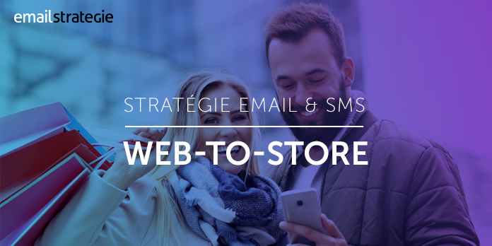 Email et SMS : le web-to-store pour votre business